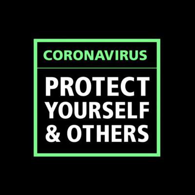 Coronavirus Protect Yourself & Others